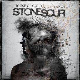 Stone Sour - House of Gold & Bones, Pt. 1