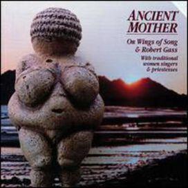 Robert Gass - Ancient Mother