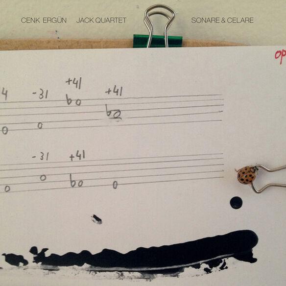 Ergun/ Jack Quartet - Sonare & Celare