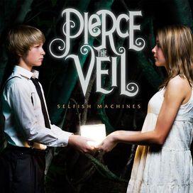 Pierce the Veil - Selfish Machines