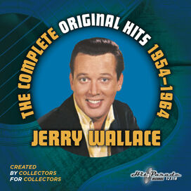 Jerry Wallace - Jerry Wallace: Complete Original Hits 1954-1964