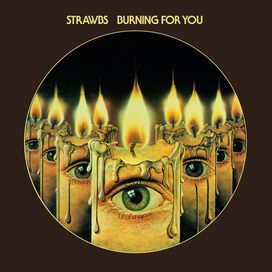 The Strawbs - Burning For You: Remastered & Expanded Edition