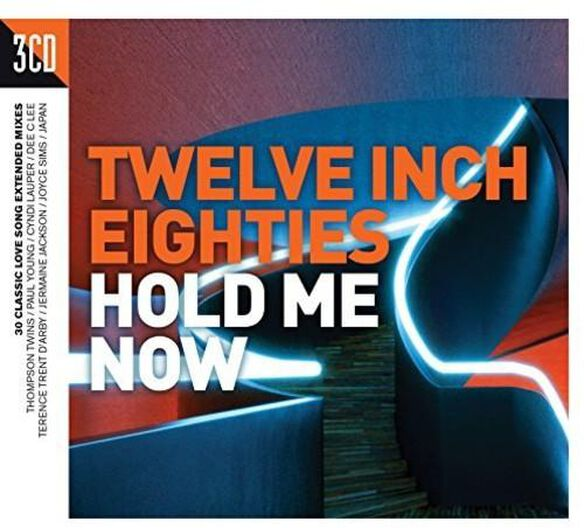Twelve Inch 80 S: Hold Me Now / Various (Uk)