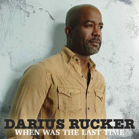 Darius Rucker - When Was The Last Time