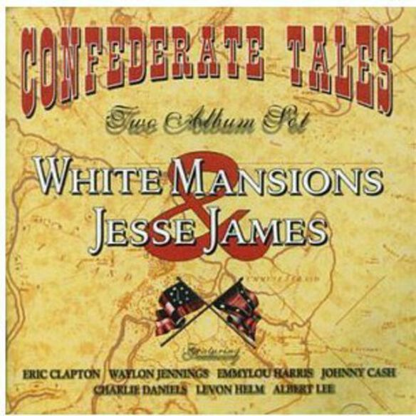 Various Artists - White Mansions/The Legend Of Jesse James