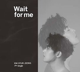 Kim Hyun Joong - Wait For Me (Version A)