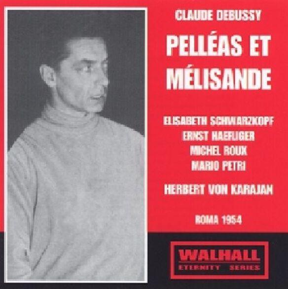 Schwarzkopf - Pelleas Et Melisande