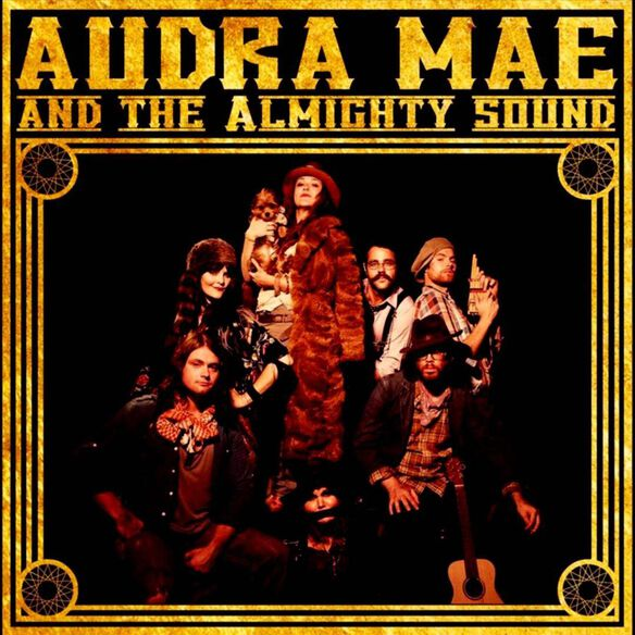 Audra Mae & The Almighty