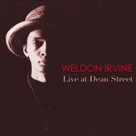 Weldon Irvine - Live at Dean Street