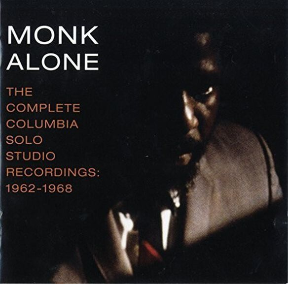 Thelonious Monk - Monk Alone: Complete Columbia (1962-1968)