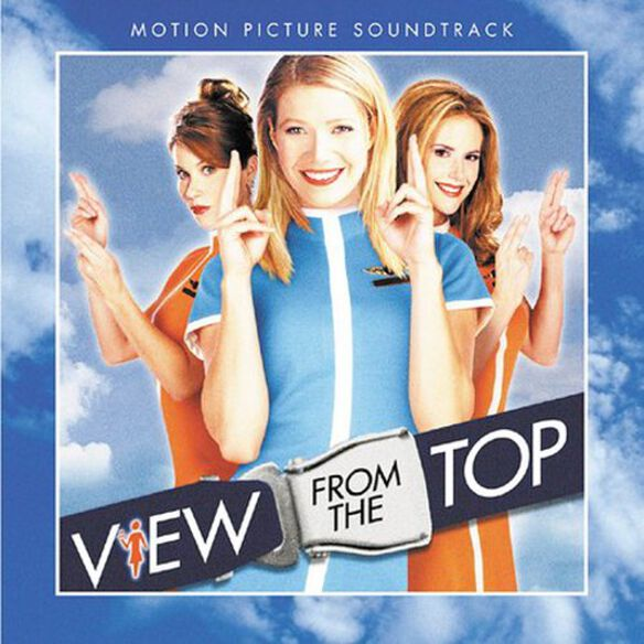 Various Artists - View From the Top (Original Soundtrack)