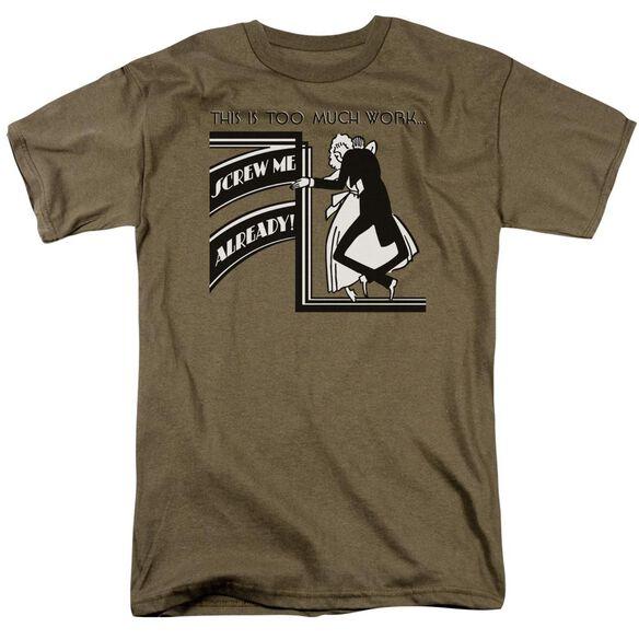 Screw Me Already Short Sleeve Adult Safari Green T-Shirt