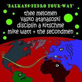 Balkans-Pedro Four-Way - Balkans-pedro Four-way