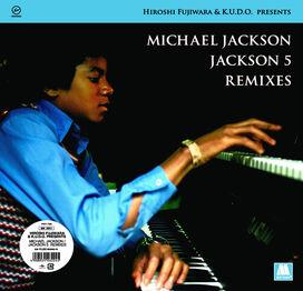 Hiroshi Fujiwara / K.U.D.O. - Michael Jackson / Jackson 5 Remixes