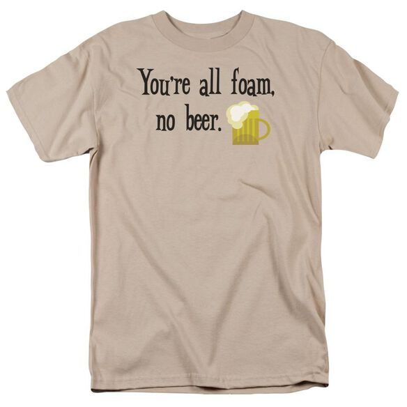 All Foam No Beer Short Sleeve Adult Sand T-Shirt