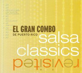 El Gran Combo de Puerto Rico - Salsa Classics Revisited