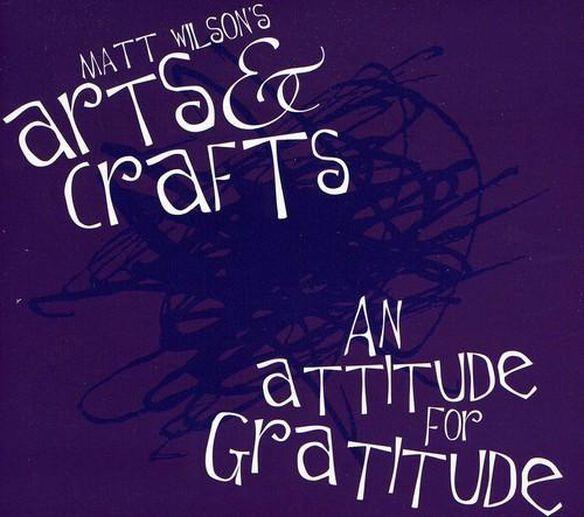 Matt Wilson - An Attitude for Gratitude