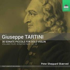 Peter Sheppard Skærved - Giuseppe Tartini: 30 Sonate Piccole for Solo Violin, Vol. 4 - Sonatas Nos. 19-24