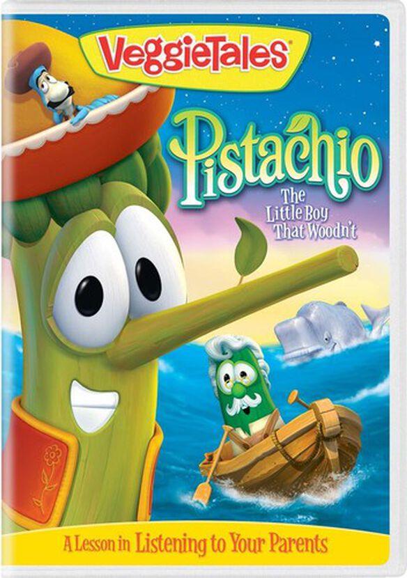Veggietales: Pistachio - The Little Boy That Woodn't
