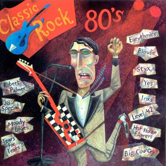 Classic Rock: 80's / Various