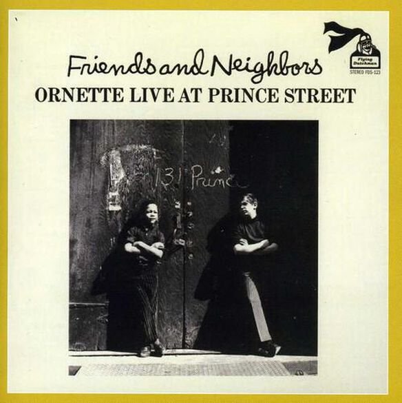 Friends & Neighbors: Live At Prince Street (Uk)