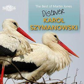 Szymanowski/ Jones - Best of Martin Jones