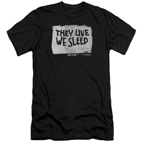 They Live We Sleep Premuim Canvas Adult Slim Fit
