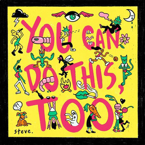 Steve - You Can Do This Too