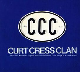 Curt Cress Clan - Curt Cress Clan