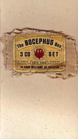 Hank Williams, Jr. - Bocephus Box [Curb]