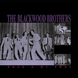 The Blackwood Brothers - Rock-A-My-Soul