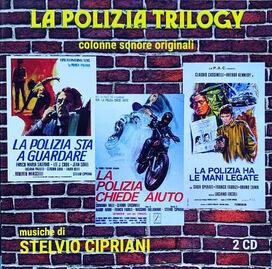 Stelvio Cipriani - La Polizia Trilogy (Original Soundtracks)