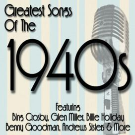 Various Artists - Greatest Hits of the 1940s