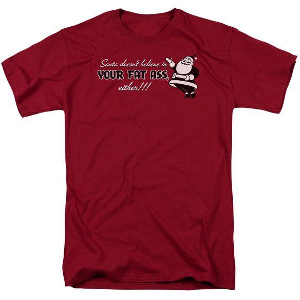 Santa Doesn't Believe Short Sleeve Adult Cardinal T-Shirt