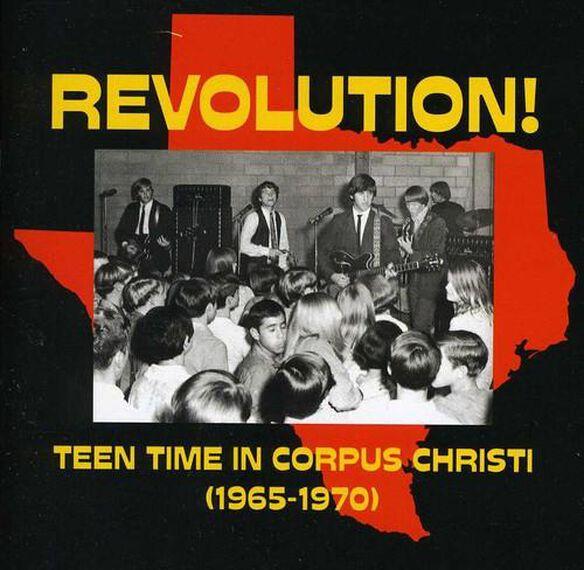 Revolution: Teen Time In Corpus Christi / Various
