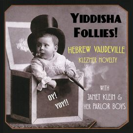Janet Klein - Yiddisha Follies