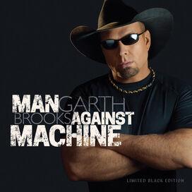 Garth Brooks - Man Against Machine