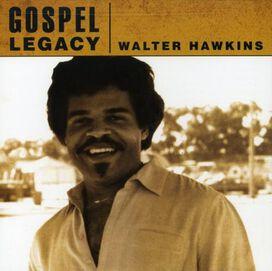 Walter Hawkins - Gospel Legacy