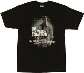 Six Million Dollar Man Technology T-Shirt