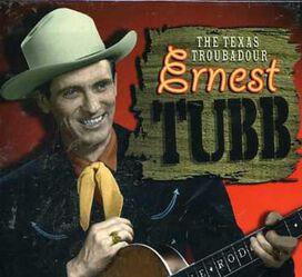 Ernest Tubb - Texas Troubadour [Box Set]