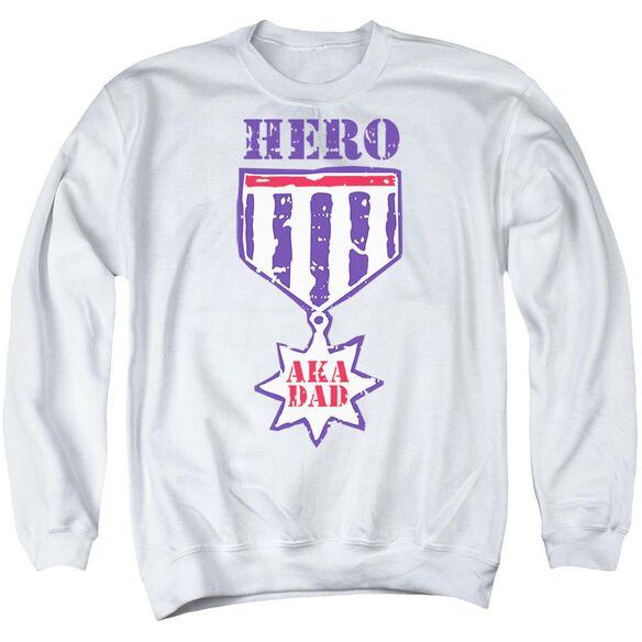 Hero Aka Dad - Adult Crewneck Sweatshirt - White