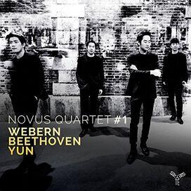 Novus Quartet - String Quartets By Webern, Beethoven And Yun