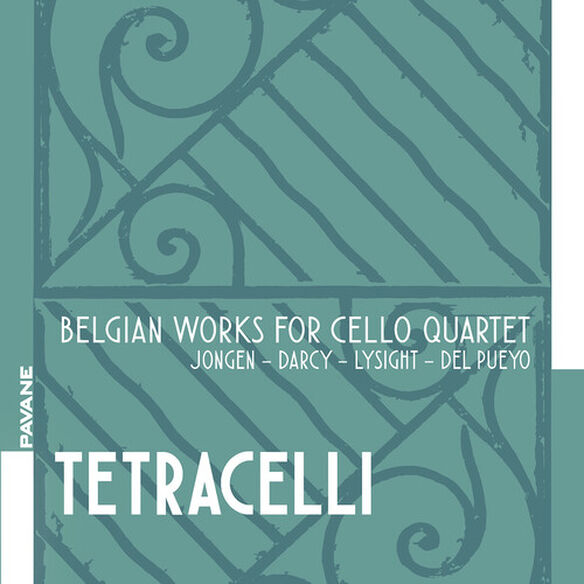 Darcy/ Tetracelli - Belgian Works for Cello