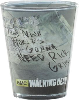 Walking Dead New World Gonna Need Rick Shot Glass