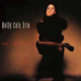 Holly Cole Trio - Don't Smoke in Bed