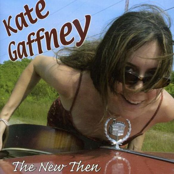 Kate Gaffney - New Then
