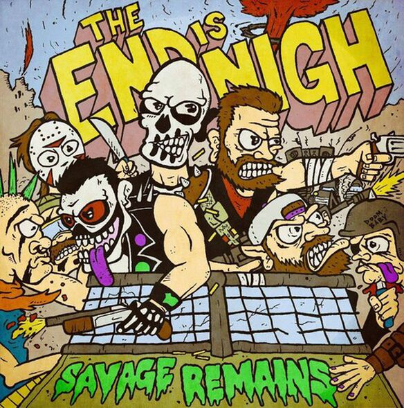 Savage Remains - The End Is Nigh