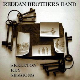 Reddan Brothers Band - Skeleton Key Sessions