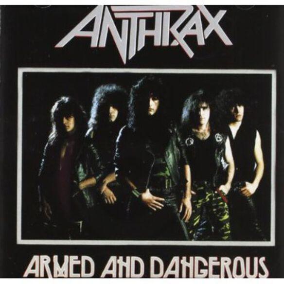 Anthrax - Armed & Dangerous