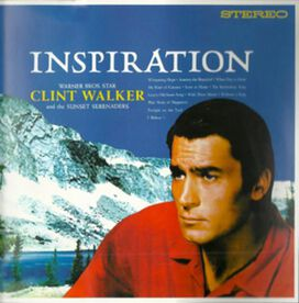 Clint Walker/Sunset Serenaders - Inspiration